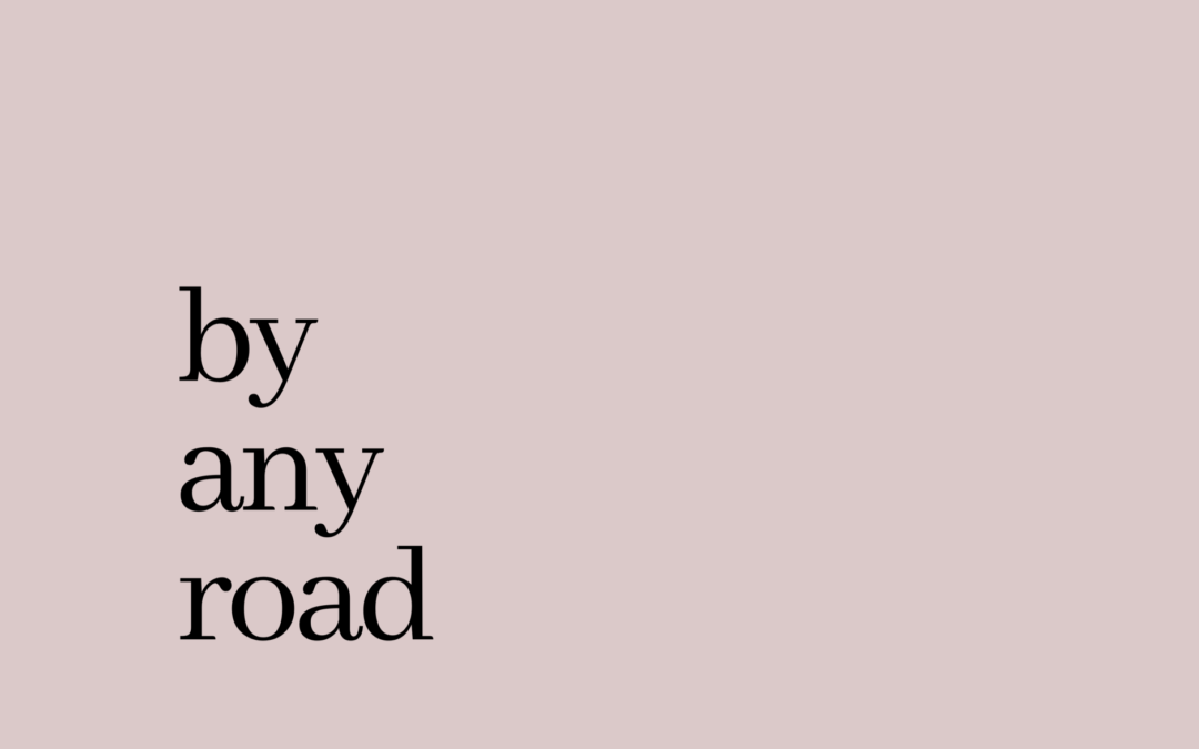 by any road